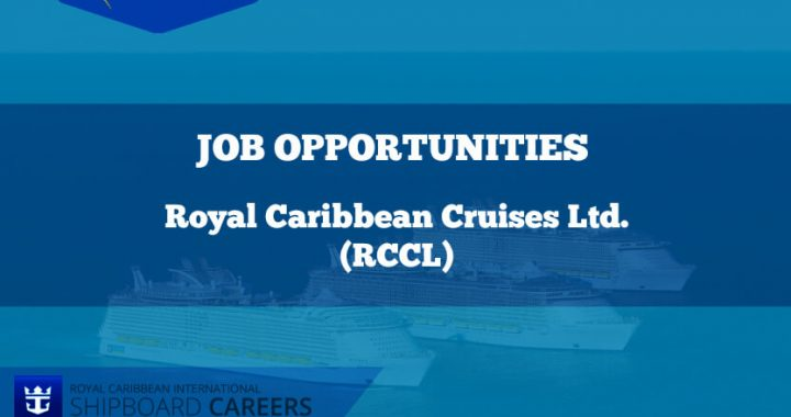 Royal Caribbean Cruises Ltd. (RCCL) Job opportunities featured image
